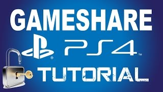 How to PS4 GameShare Tutorial & Unlock PS4 Games & DLC Tutorial
