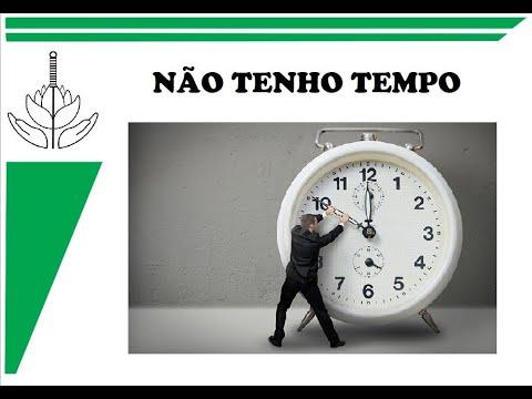 NÃO TENHO TEMPO #3