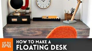 getlinkyoutube.com-Floating Desk // How-To