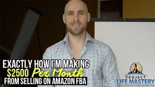 getlinkyoutube.com-Exactly How I'm Making $2,500 Per Month Selling On Amazon FBA