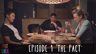 getlinkyoutube.com-Pot Luck (Web Series) - Episode 1 'The Pact'