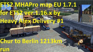 getlinkyoutube.com-ETS2 MHAPro map EU 1.7.1 for ETS2 ver 1.16 x by Heavy Alex Delivery #1