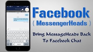 Facebook (MessageHeads) : Bring MessageHeads Back To Facebook Chat By No Need Facebook Messenger App