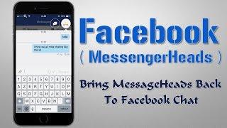 getlinkyoutube.com-Facebook (MessageHeads) : Bring MessageHeads Back To Facebook Chat By No Need Facebook Messenger App