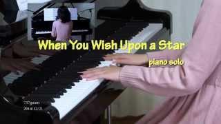 getlinkyoutube.com-星に願いを ピアノ  /  When you wish a upon a star piano