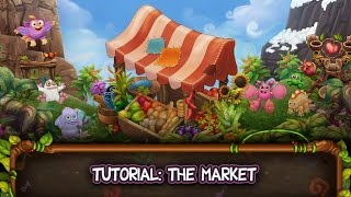 My Singing Monsters: Dawn of Fire - Tutorial: The Market