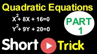 Quadratic Equation Short Cut - 1 LIC AAO , SBI PO , IBPS SO , RBI  and Other Baking Exams