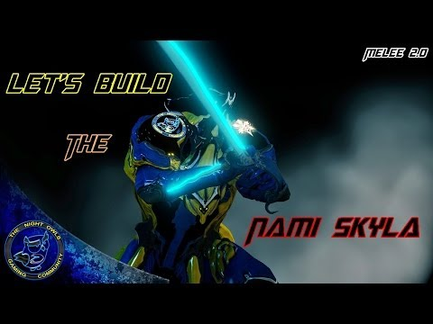 Warframe: Let's Build the Nami Skyla Swords (Melee 2.0)