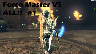 getlinkyoutube.com-Blade and Soul Force Master VS ALL! Episode 1: Summoner