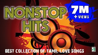getlinkyoutube.com-Non stop hits | Non Stop Hits From Popular Tamil Movie | Audio Jukebox