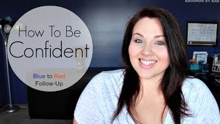"getlinkyoutube.com-How To Be Confident | ""Blue to Red"""