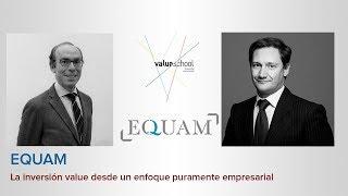 EQUAM. La inversión value desde un enfoque puramente empresarial