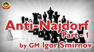getlinkyoutube.com-Anti-Najdorf  Part - 1 by GM Igor Smirnov