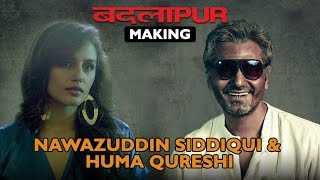 Making of (Badlapur)  | Varun, Nawazuddin Siddiqui & Huma Qureshi