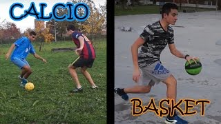 Calcio vs Basket