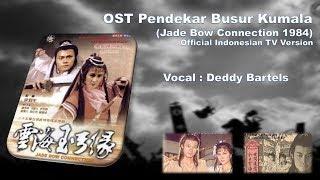 OST Pendekar Busur Kumala (Official Indonesian TV Version)