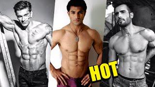 Karan Singh Grover, Karan Wahi, Karan Tacker & Others | HOTTEST BODIES of TV