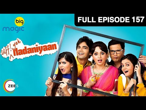 Nadaniyaan Ep 157:16th April Full Episode