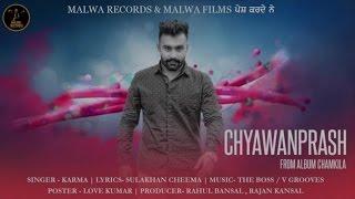 KARMA - CHAVANPRASH - LATEST PUNJABI SONG 2016    MALWA RECORDS