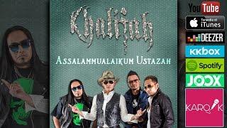 getlinkyoutube.com-Khalifah - Assalamualaikum Ustazah (Official Lyrics Video)