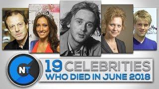 List-of-Celebrities-Who-Died-In-JUNE-2018-Latest-Celebrity-News-2018-Celebrity-Breaking-News width=