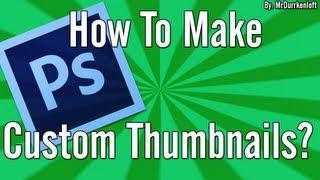 getlinkyoutube.com-How To Make Two Simple Custom Thumbnails!!! Photoshop CS6
