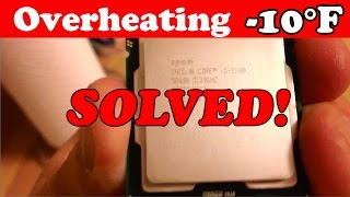 solved: fix overheating cpu (computer) decrease temps by 10 degrees