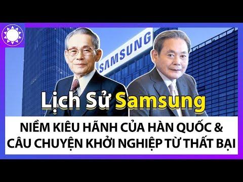 Lịch Sử Samsung - Niềm Kiêu Hãnh Của Hàn Quốc Và Câu Chuyện Khởi Nghiệp Từ Những Thất Bại