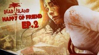 getlinkyoutube.com-Op Channel 老皮實況台『死亡之島 Dead Island』EP.02 尋找一個安全屋!