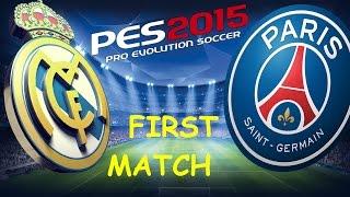 Pro Evolution Soccer 2015 - First Match | 1080p 60fps