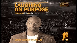 Laughing on Purpose - FULL COMEDY SPECIAL | Michael Jr.