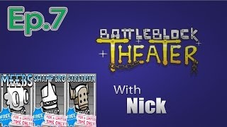 getlinkyoutube.com-BARBARIAN & MEEBS BattleBlock Theater (Furbottoms Features) Ep. 7