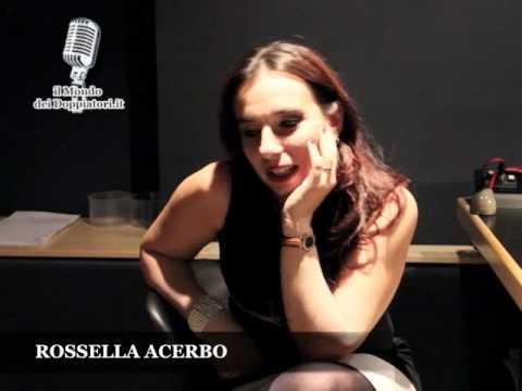 Intervista a ROSSELLA ACERBO (2012)   ilmondodeidoppiatori.it