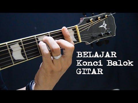 Cara Cepat Belajar Kunci Gitar Balok