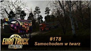 "getlinkyoutube.com-Euro Truck Simulator 2 - #178 ""Samochodem w twarz"""