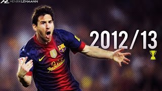 Lionel Messi ● 2012/13 ● Goals, Skills & Assists