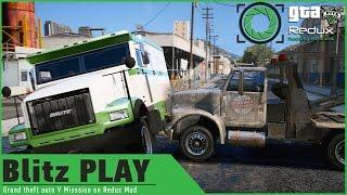 getlinkyoutube.com-GTA 5 on Redux Graphics Mod: Blitz Play HEIST Mission/Armored Bank Truck Robbery/ GAMEPLAY