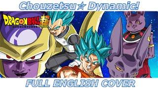 getlinkyoutube.com-Chouzetsu☆Dynamic! - Dragon Ball Super (FULL ENGLISH COVER)