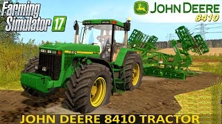 getlinkyoutube.com-Farming Simulator 17 JOHN DEERE 8410 Tractor