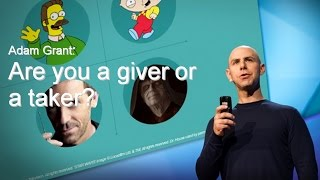 Adam Grant: Are you a giver or a taker - Ted Talk