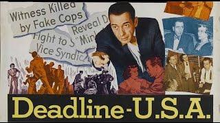getlinkyoutube.com-DEADLINE - U.S.A. (1952) Widescreen + Full length Humphrey Bogart