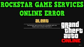 getlinkyoutube.com-Gta 5 Online: LOADING ERROR - Rockstar Game Services Unavailable