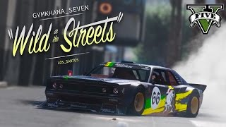 GTA 5 - KEN BLOCK'S GYMKHANA SEVEN: WILD IN THE STREETS OF LOS SANTOS - STANCEDBOSS GTA V