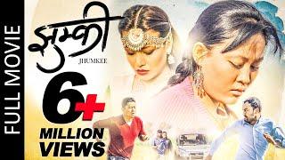 JHUMKEE | New Nepali Full Movie 2018 | Dayahang Rai, Rishma Gurung, Manoj R.C, Rabindra Singh Baniya width=