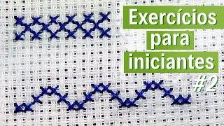 getlinkyoutube.com-2 exercícios para INICIANTES #2 - Ponto Cruz avesso PERFEITO