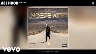 Ace Hood - Chosen (Audio)