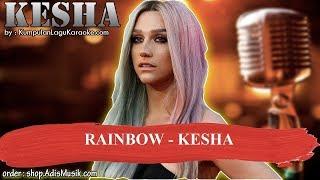 RAINBOW -  KESHA Karaoke