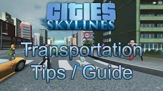 getlinkyoutube.com-Transportation Tips / Guide - Cities: Skylines
