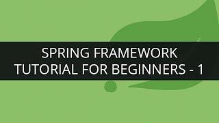 getlinkyoutube.com-Spring Framework Tutorial - 1 | Spring Framework Tutorial for Beginners | What is Spring Framework?