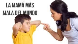 getlinkyoutube.com-La Mama mas Mala del Mundo, Reflexiones diarias, Reflexiones de la vida